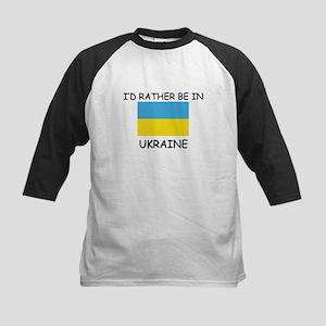I'd rather be in Ukraine Kids Baseball Jersey