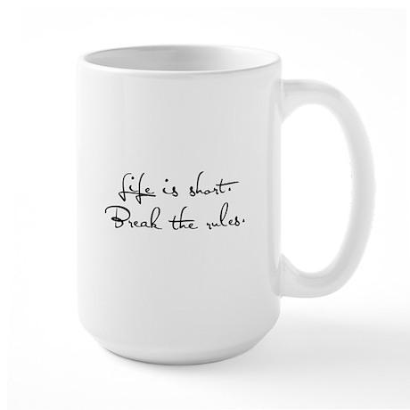Live Life, Break Rules Large Mug