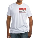 Hello, My name is PapPap Fitted T-Shirt