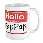 Hello, My name is PapPap Large Mug