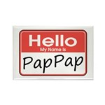 Hello, My name is PapPap Rectangle Magnet