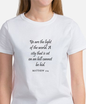 MATTHEW 5:14 Women's T-Shirt