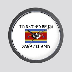 I'd rather be in Swaziland Wall Clock