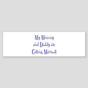 My Mommy and Daddy are Gett Bumper Sticker