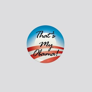 That's My Obama, the Barack O Mini Button