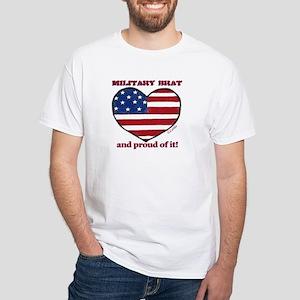 Military Brat White T-Shirt