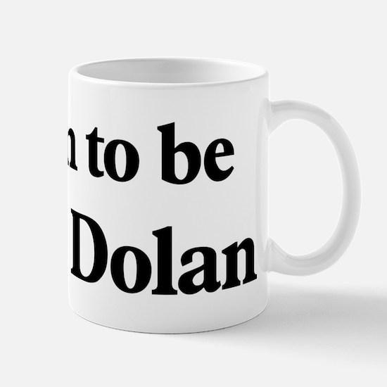 Soon to be Mrs. Dolan Mug