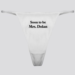 Soon to be Mrs. Dolan Classic Thong