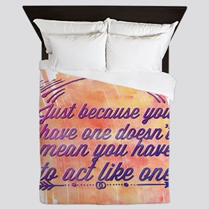 Just because you have one doesn't mean Queen Duvet