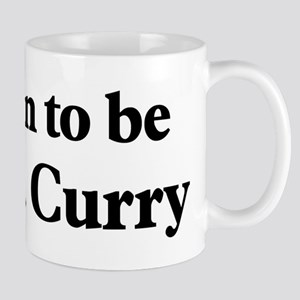 Soon to be Mrs. Curry Mug
