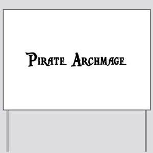 Pirate Archmage Yard Sign