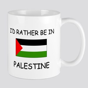I'd rather be in Palestine Mug