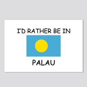 I'd rather be in Palau Postcards (Package of 8)