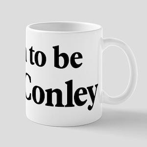 Soon to be Mrs. Conley Mug