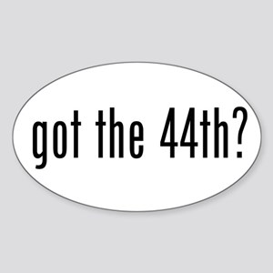 got 44? Prez Barack Obama Oval Sticker