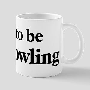 Soon to be Mrs. Bowling Mug