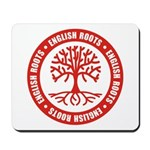 English Roots Mousepad