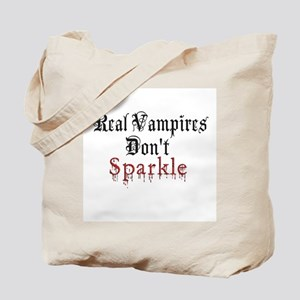 Real Vampires Don't Sparkle Tote Bag