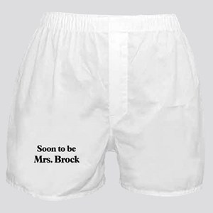 Soon to be Mrs. Brock Boxer Shorts