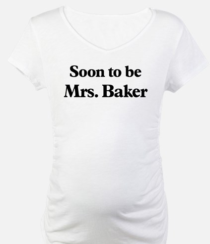 Soon to be Mrs. Baker Shirt