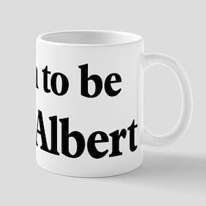Soon to be Mrs. Albert Mug