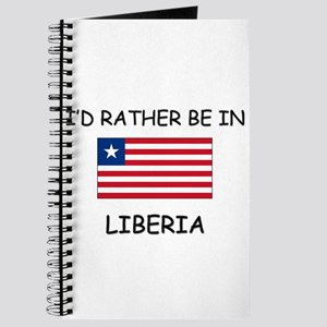 I'd rather be in Liberia Journal