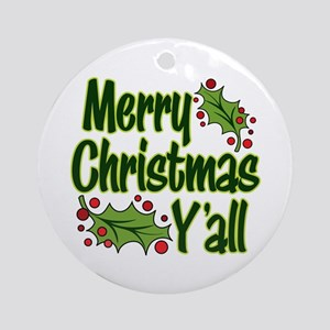 MERRY CHRISTMAS Y'ALL Round Ornament