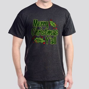 MERRY CHRISTMAS Y'ALL Dark T-Shirt