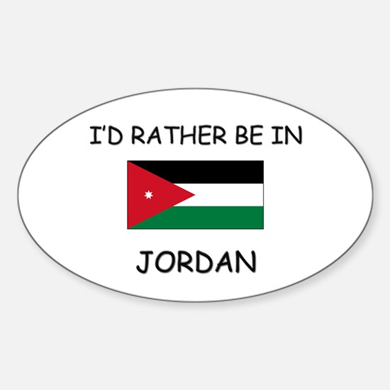 I'd rather be in Jordan Oval Decal