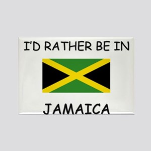 I'd rather be in Jamaica Rectangle Magnet