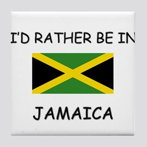 I'd rather be in Jamaica Tile Coaster