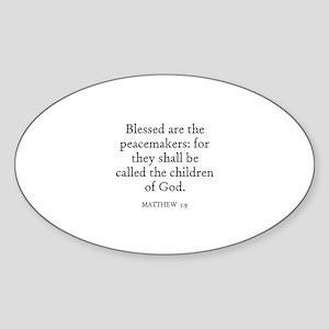 MATTHEW 5:9 Oval Sticker