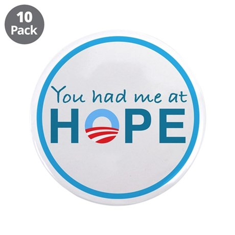 """You had me at Hope 3.5"""" Button (10 pack)"""