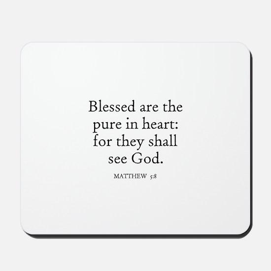 MATTHEW  5:8 Mousepad