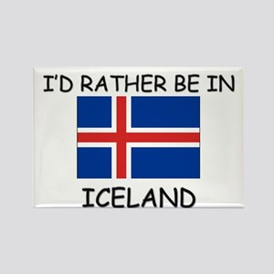 I'd rather be in Iceland Rectangle Magnet