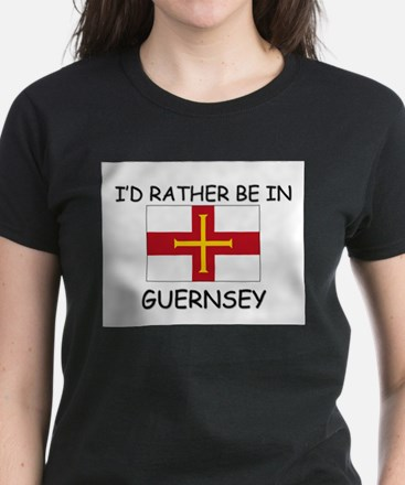 I'd rather be in Guernsey Women's Dark T-Shirt