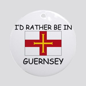 I'd rather be in Guernsey Ornament (Round)