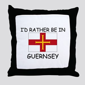I'd rather be in Guernsey Throw Pillow