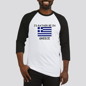 I'd rather be in Greece Baseball Jersey