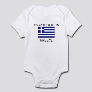 I'd rather be in Greece Infant Bodysuit