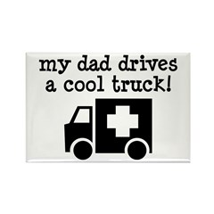 Dad Drives Ambulance Rectangle Magnet
