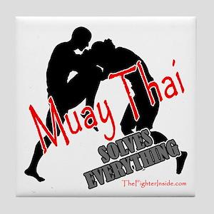 Muay Thai Solves Everything Tile Coaster