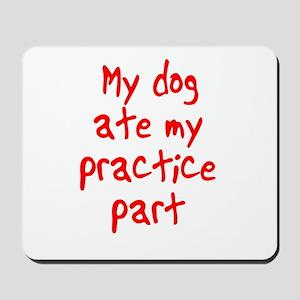 my dog ate my . . . Mousepad