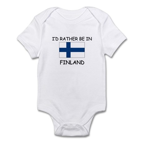 I'd rather be in Finland Infant Bodysuit