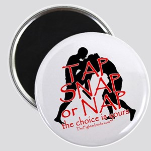 TAP SNAP OR NAP, THE CHOICE I Magnet