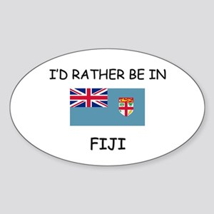 I'd rather be in Fiji Oval Sticker