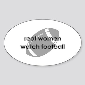 Real Women Watch Football Sticker (Oval)