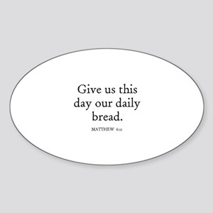 MATTHEW 6:11 Oval Sticker