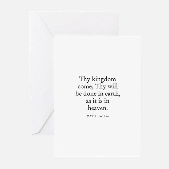 MATTHEW  6:10 Greeting Cards (Pk of 10)