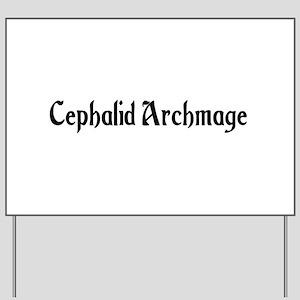 Cephalid Archmage Yard Sign